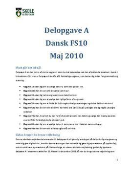"""FS10 """"Læsning og sprogbrug"""" Delopgave A Dansk 2010 Maj"""