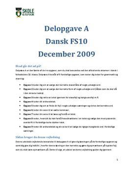 """Delopgave A FS10 """"Læsning og sprogbrug"""" December 2009"""