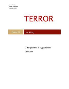 Projektopgave om Terror og Danmark efter 9/11