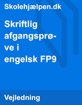 Skriftlig afgangsprøve i engelsk FP9